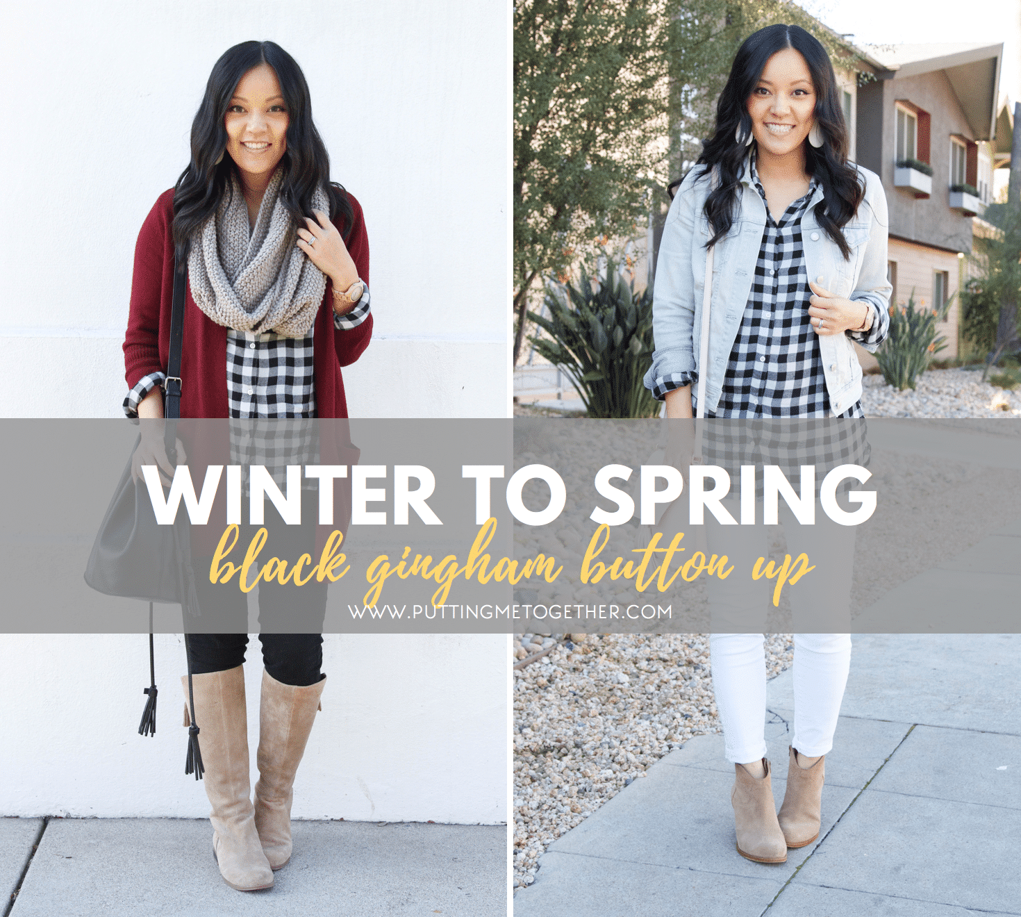 Winter to Spring: Two Outfits With a Black Gingham Button Up