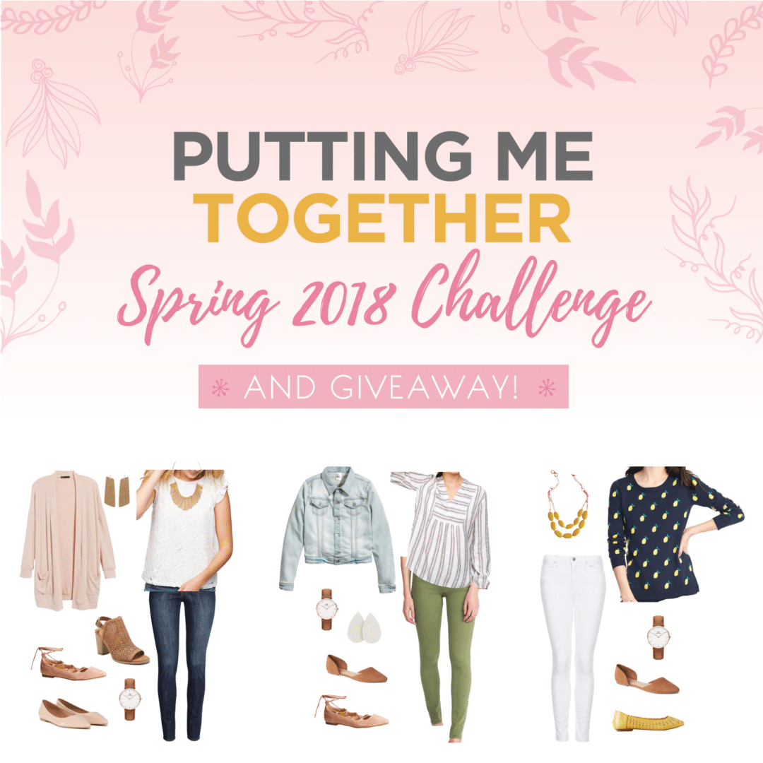 1164f6a683e Putting Me Together Spring 2018 Challenge Announcement + GIVEAWAY!