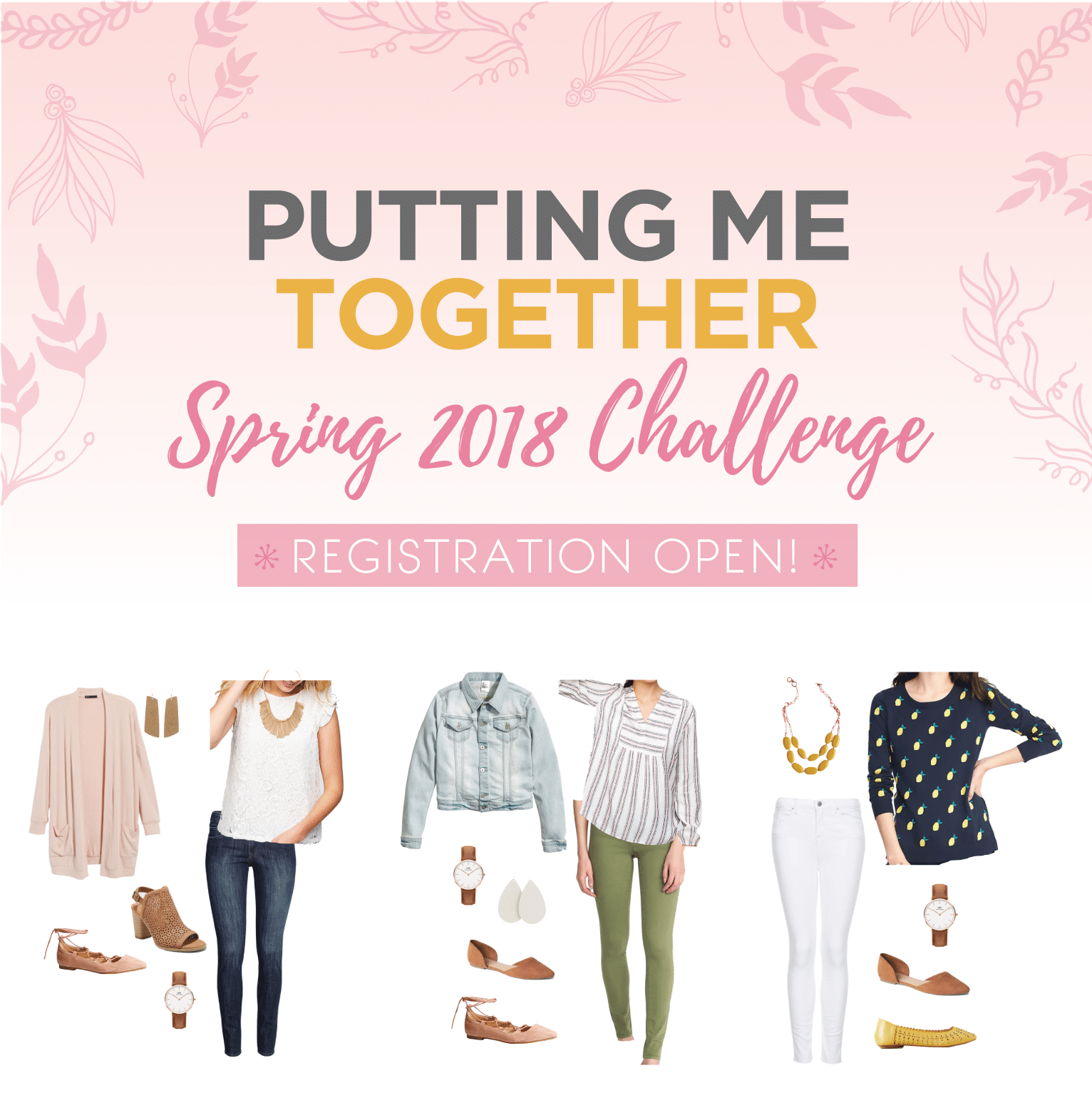 Putting Me Together Spring 2018 Challenge: Style Help for the Everyday Gal