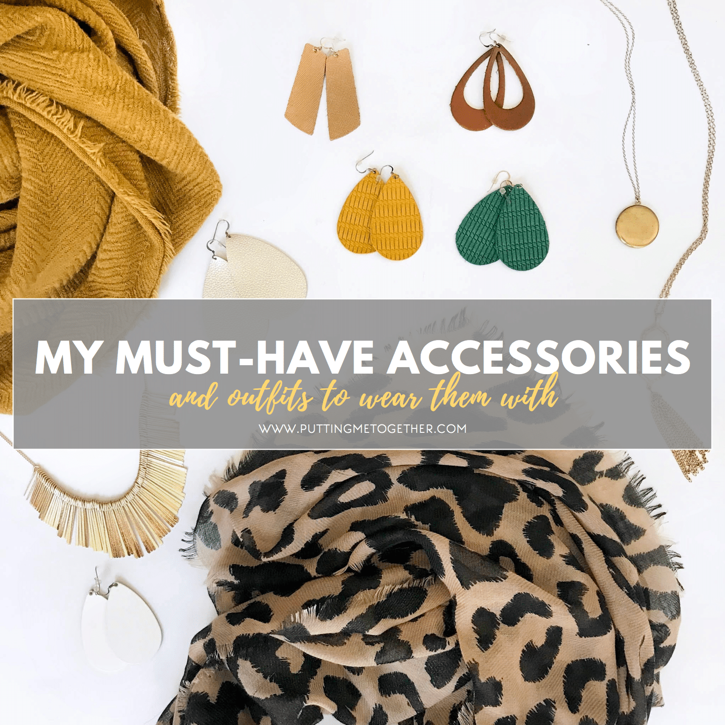Must-Have Accessories