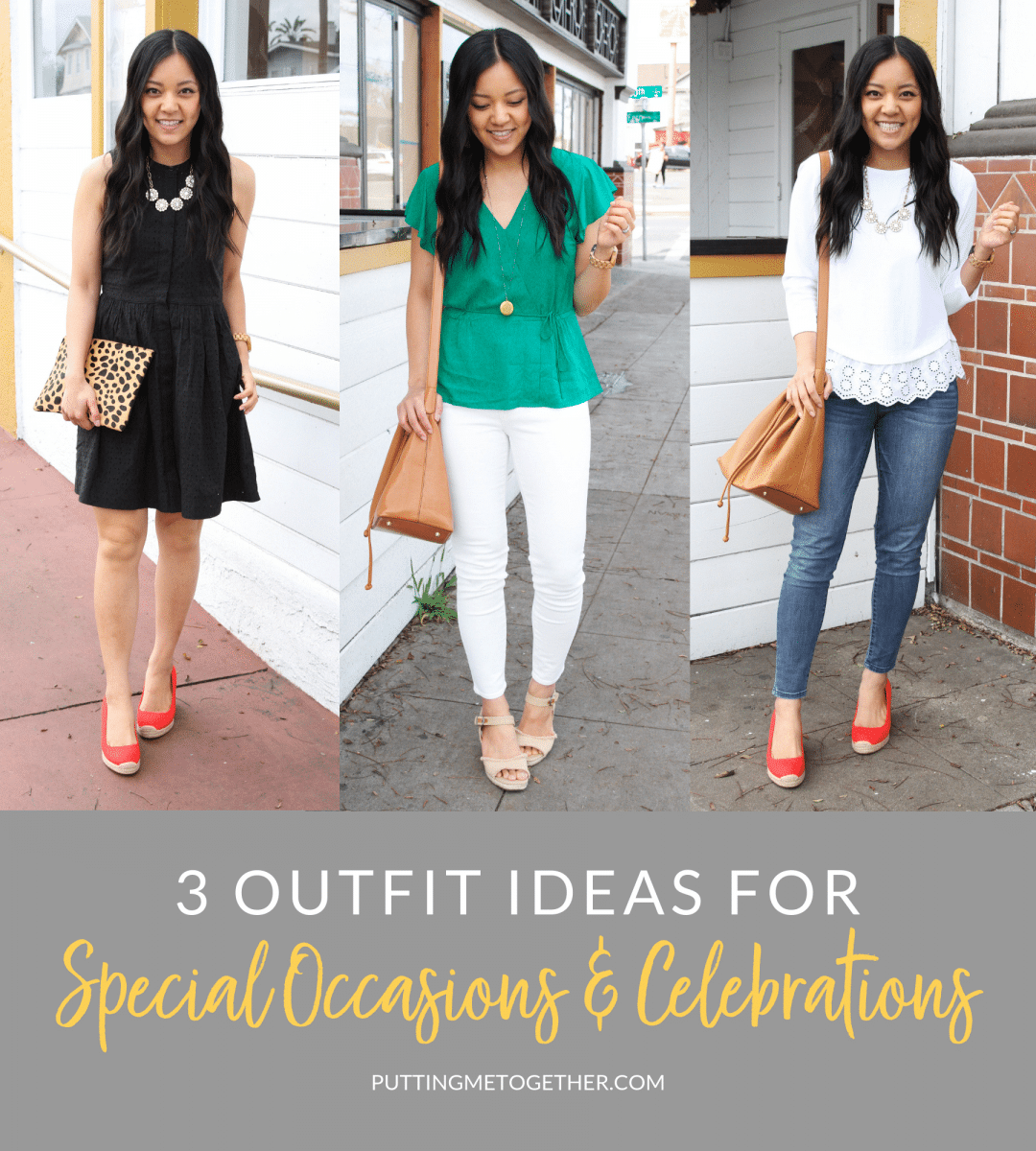 Three Outfits for Special Occasions - baby showers, birthdays, brunch, dates