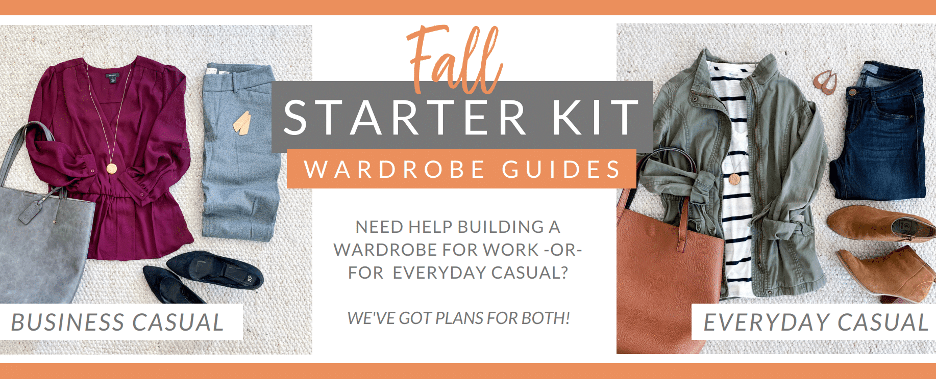 Starter Kit Wardrobe Guides Casual and Business Casual