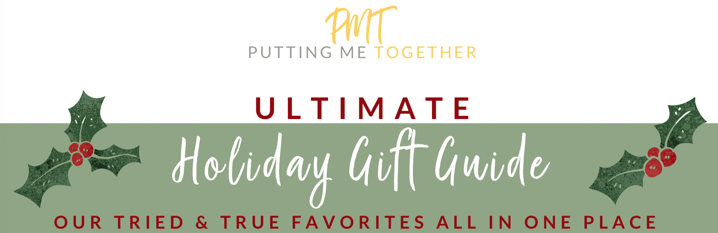 PMT Ultimate Gift Guide
