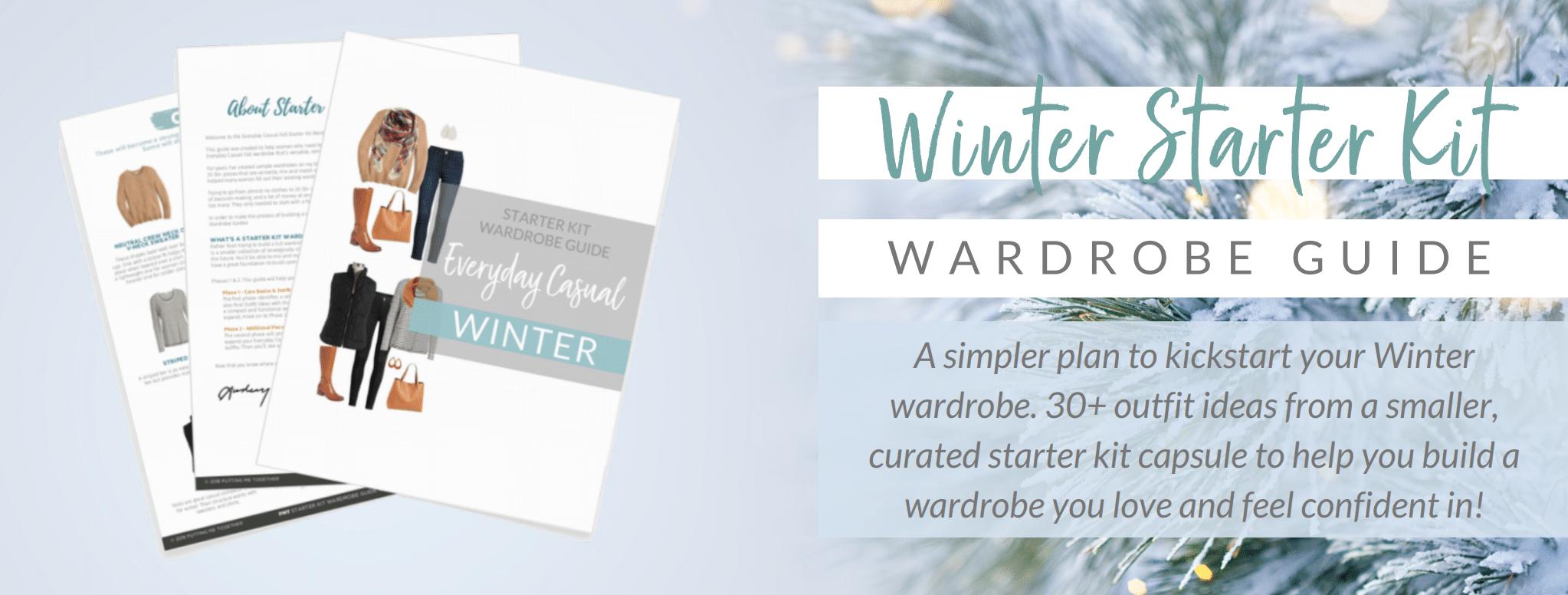Winter Starter Kit Wardrobe Guide