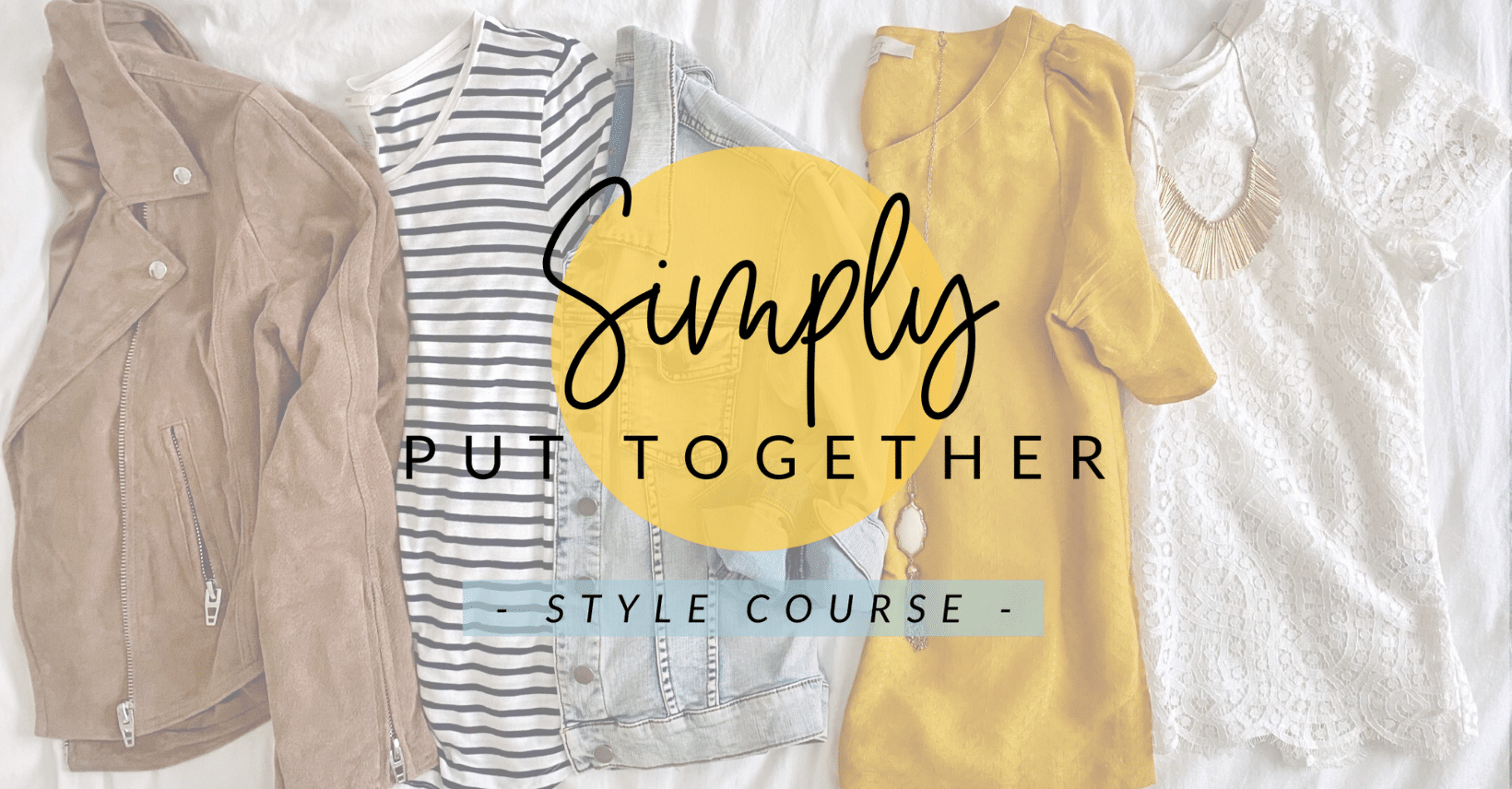 Simply Put Together Style Course