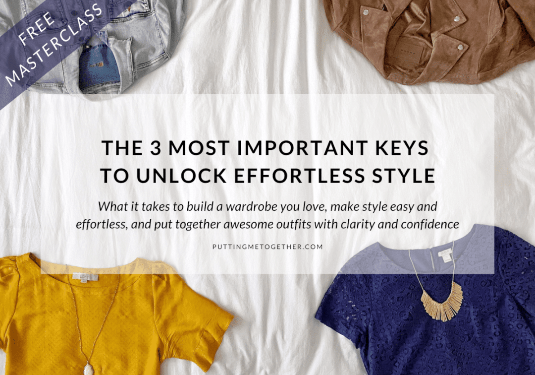 3 Most Important Keys to Unlock Effortless Style