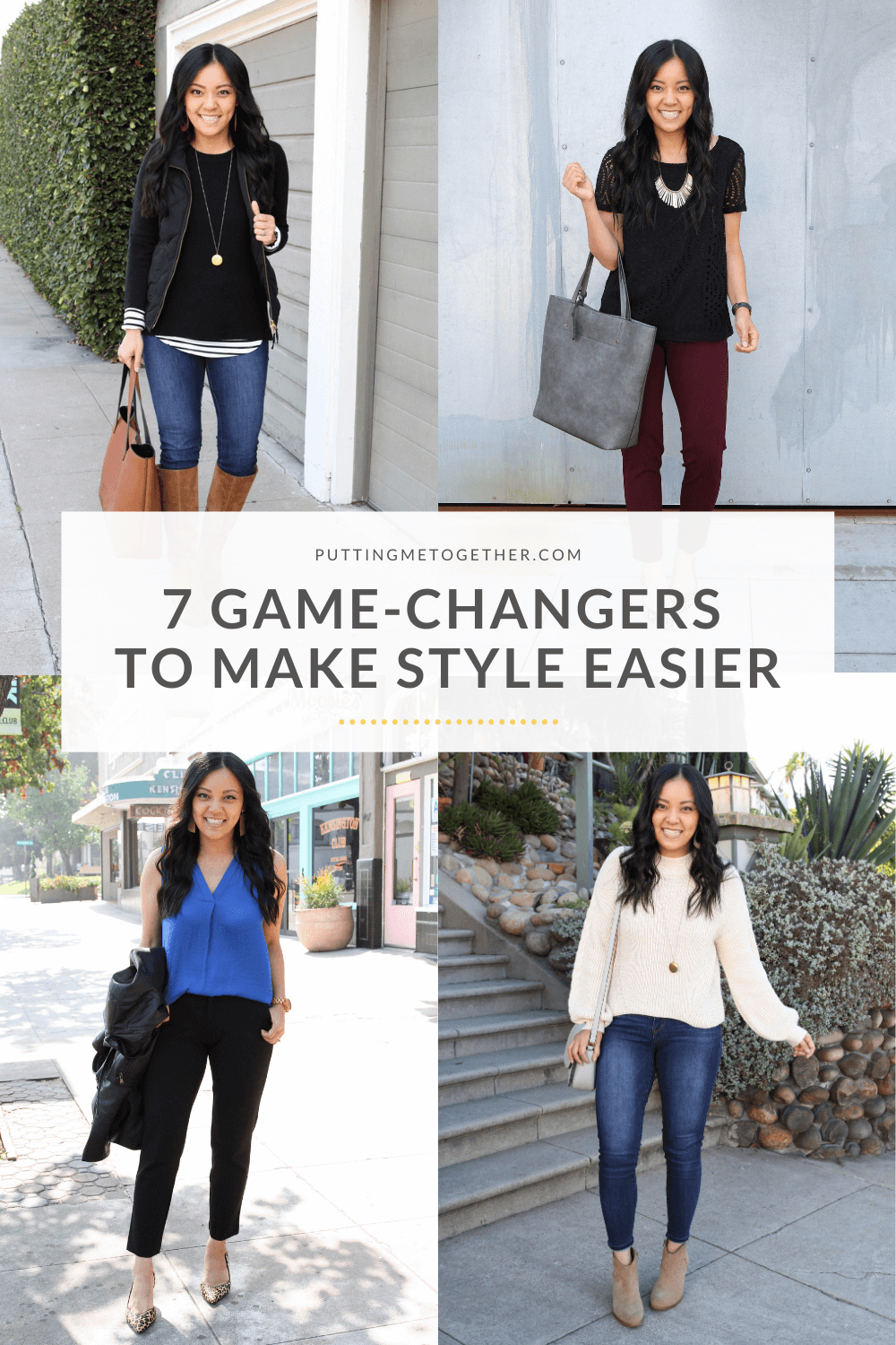 7 Game Changers to Make Style Easier and Enjoyable