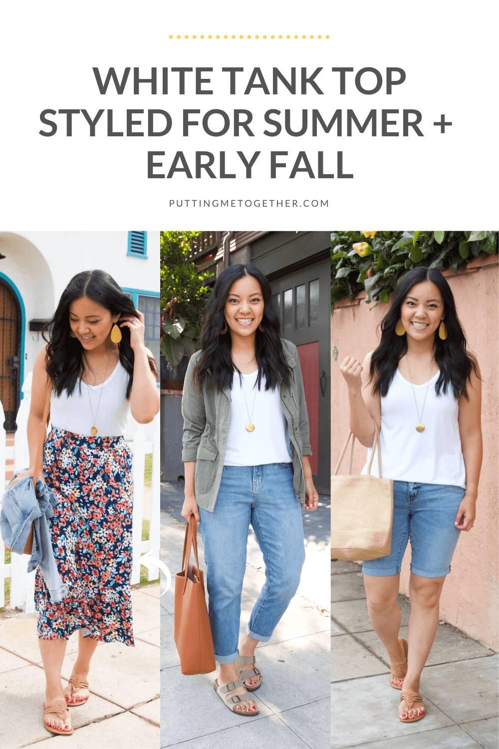 Three Outfits With a White Tank Top - From Summer to Early Fall